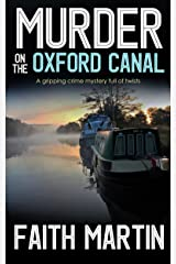 MURDER ON THE OXFORD CANAL a gripping crime mystery full of twists (DI Hillary Greene Book 1) Kindle Edition