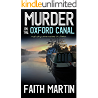 MURDER ON THE OXFORD CANAL a gripping crime mystery full of twists (DI Hillary Greene Book 1)