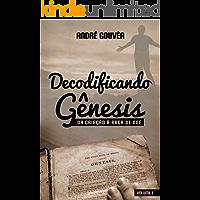 Decodificando o Gênesis: Da Criação a Arca de Noé