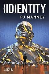 (ID)entity (Phoenix Horizon Book 2) Kindle Edition