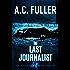 The Last Journalist (An Alex Vane Media Thriller Book 5)