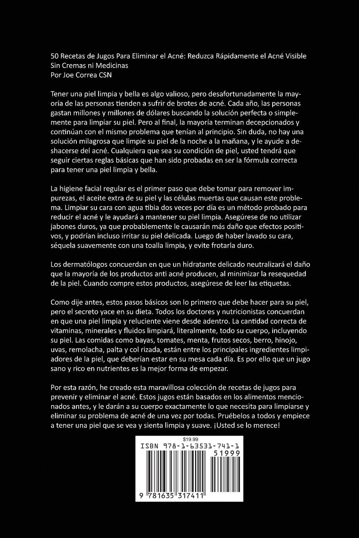 50 Recetas de Jugos Para Eliminar el Acné: Reduzca Rápidamente el Acné Visible Sin Cremas ni Medicinas (Spanish Edition): Joe Correa: 9781635317411: ...