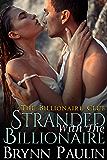 Stranded With The Billionaire (Billionaire Club Book 3)