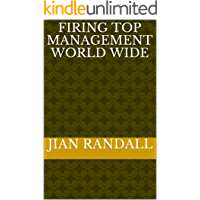 Firing Top Management World Wide (English Edition)