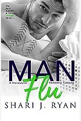 Man Flu Kindle Edition