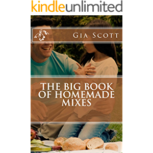 The Big Book of Homemade Mixes