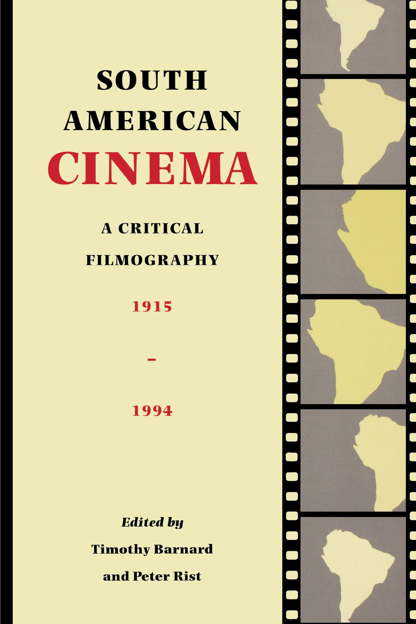 South American Cinema: A Critical Filmography, 1915-1994 pdf