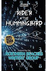 Rider & the Hummingbird