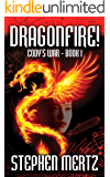 Dragonfire!: (Cody's War 1)