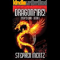 Dragonfire!: (Cody's War 1)
