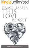 THIS LOVE BOXSET: A Rock Star Romance (The Complete THIS LOVE Series 1-3)