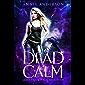 Dead Calm: Arcane Souls World (Grave Talker Book 3)