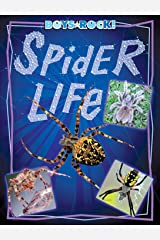 Spider Life (Reading Rocks!) Kindle Edition