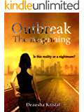 Outbreak The Beginning (The Outbreak Series Book 1)