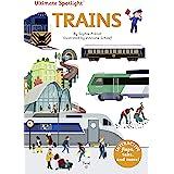 Ultimate Spotlight: Trains (Ultimate Spotlight, 5)