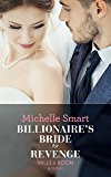 Billionaire's Bride For Revenge (Mills & Boon Modern) (Rings of Vengeance, Book 1)