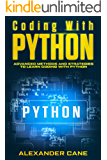 Coding with Python: Advanced Methods and Strategies to Learn Coding with Python
