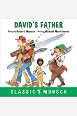 David's Father (Classic Munsch) Kindle Edition