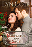 Mistletoe and Sage: Clean, Wholesome Romance and Mystery Novella (Northern Intrigue series Book 5)