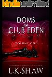 Doms of Club Eden: Volume 1