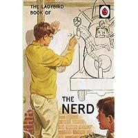 The Ladybird Book of The Nerd (Ladybird for Grown-Ups) (Ladybirds for Grown-Ups)