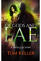 Of Gods and Fae (Vegas Fae Stories Book 2) Kindle Edition