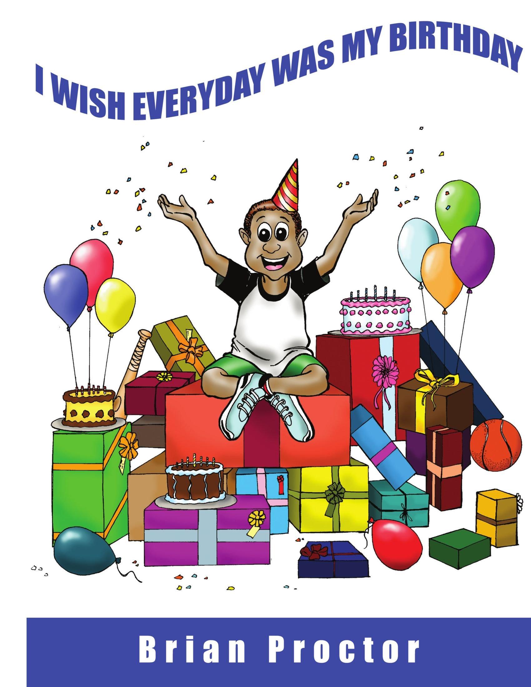 I wish everyday was my birthday pdf epub