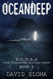 Oceandeep: D.U.M.B.s (Deep Underground Military Bases)  - Book 2