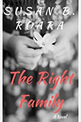 The Right Family: The Right Family Series Book One Kindle Edition