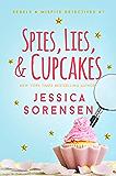 Spies, Lies, & Cupcakes (Rebels & Misfits Detective Series Book 1)