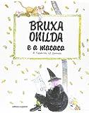 As Férias da Bruxa Onilda - Coleção Bruxa Onilda - Livros