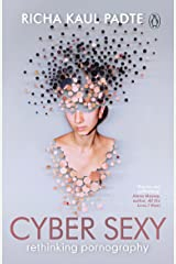 Cyber Sexy: Rethinking Pornography Paperback
