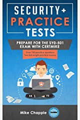 Security+ Practice Tests: Prepare for the SY0-501 Exam with CertMike Kindle Edition