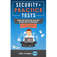 Security+ Practice Tests: Prepare for the SY0-501 Exam with CertMike