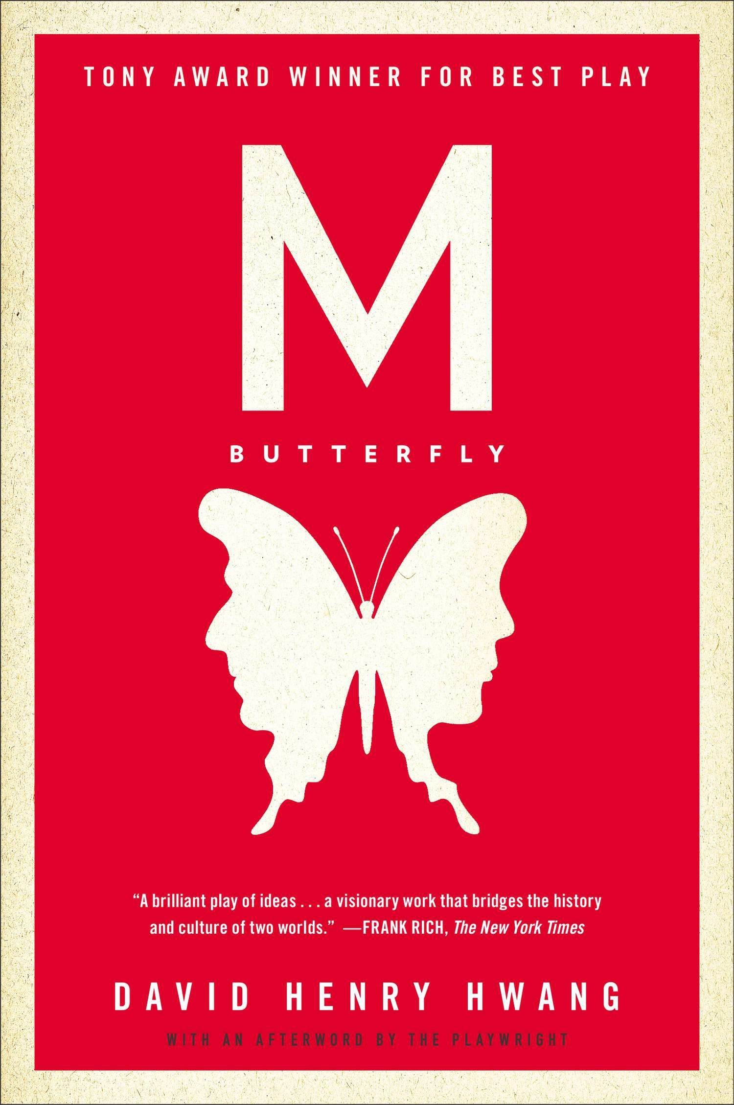 M. Butterfly  With An Afterword By The Playwright