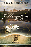 Yellowstone Vows: Yellowstone Short Story (Yellowstone Romance)