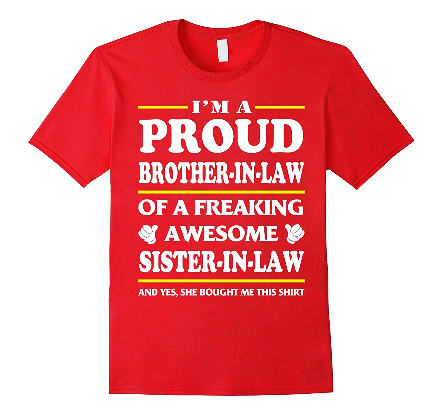 35f0cc7b Proud Brother In Law Of A Awesome Sister In Law T-Shirt - Goatstee