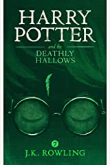 Harry Potter and the Deathly Hallows Kindle Edition
