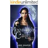Moonlight Calls (Demon's Call Series Book 1): Urban Fantasy Reverse Harem