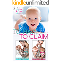 To Have and To Claim (Books 1 and 2): a Crescent Cove Collection