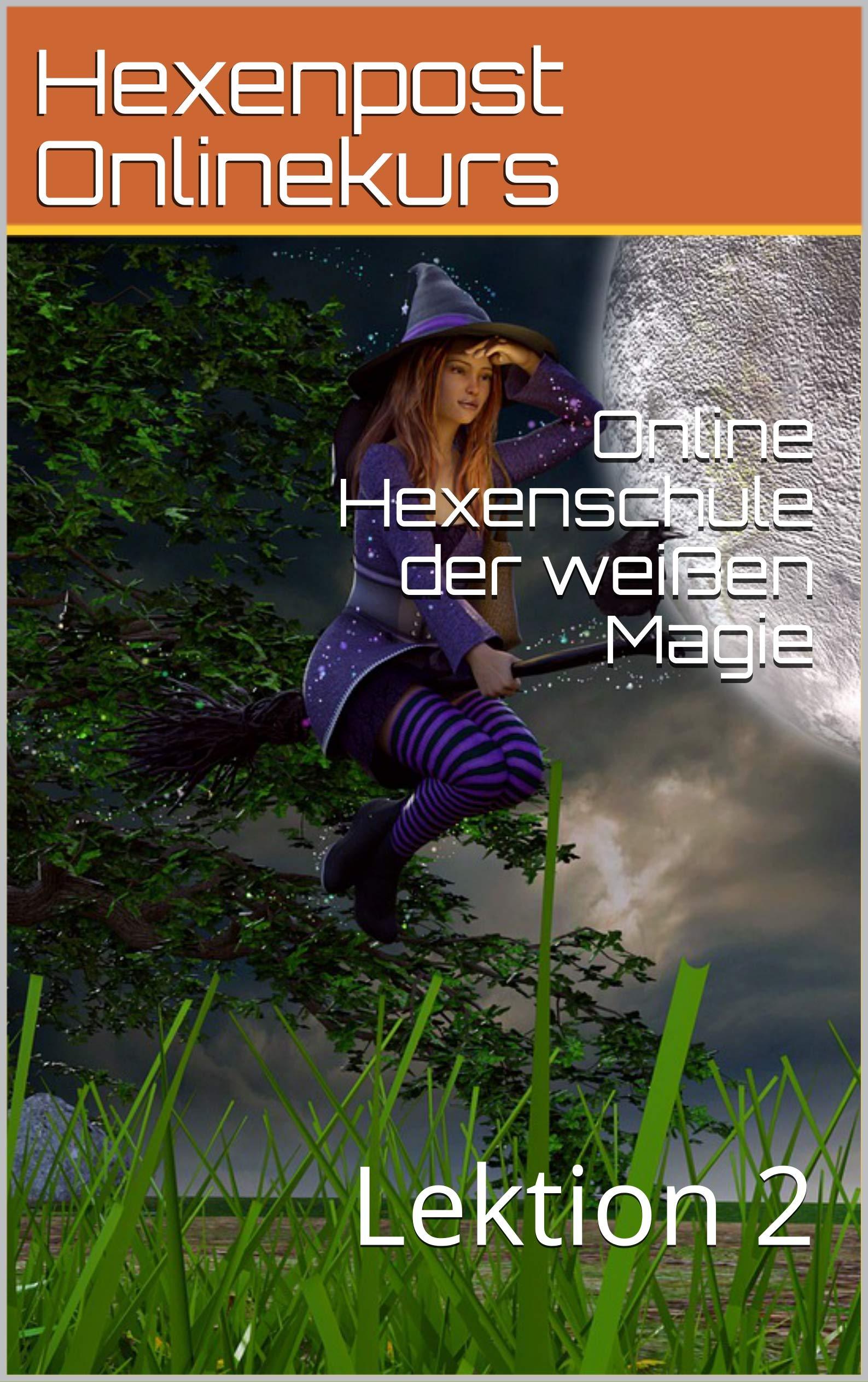 Online Hexenschule Der Weißen Magie  Lektion 2