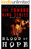 Blood of Hope: A Powerful Supernatural Sequel (EDWARD KING Book 4)