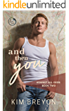 And Then You (Against All Odds Book 2)
