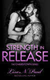 Strength In Release (The Charistown Series Book 5)
