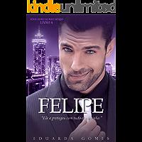 Felipe (Dono do Meu Desejo Livro 4)