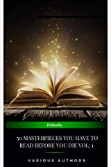 50 Masterpieces you have to read before you die vol: 1 (2021 Edition) Kindle Edition