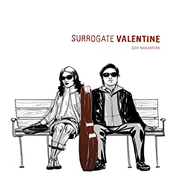 Goh Nakamura - Surrogate Valentine (Soundtrack) + Digital Download