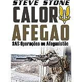 Calor Afegão: operações SAS no Afeganistão (Portuguese Edition)