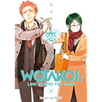 Wotakoi: Love is Hard for Otaku Vol. 4 (English Edition)