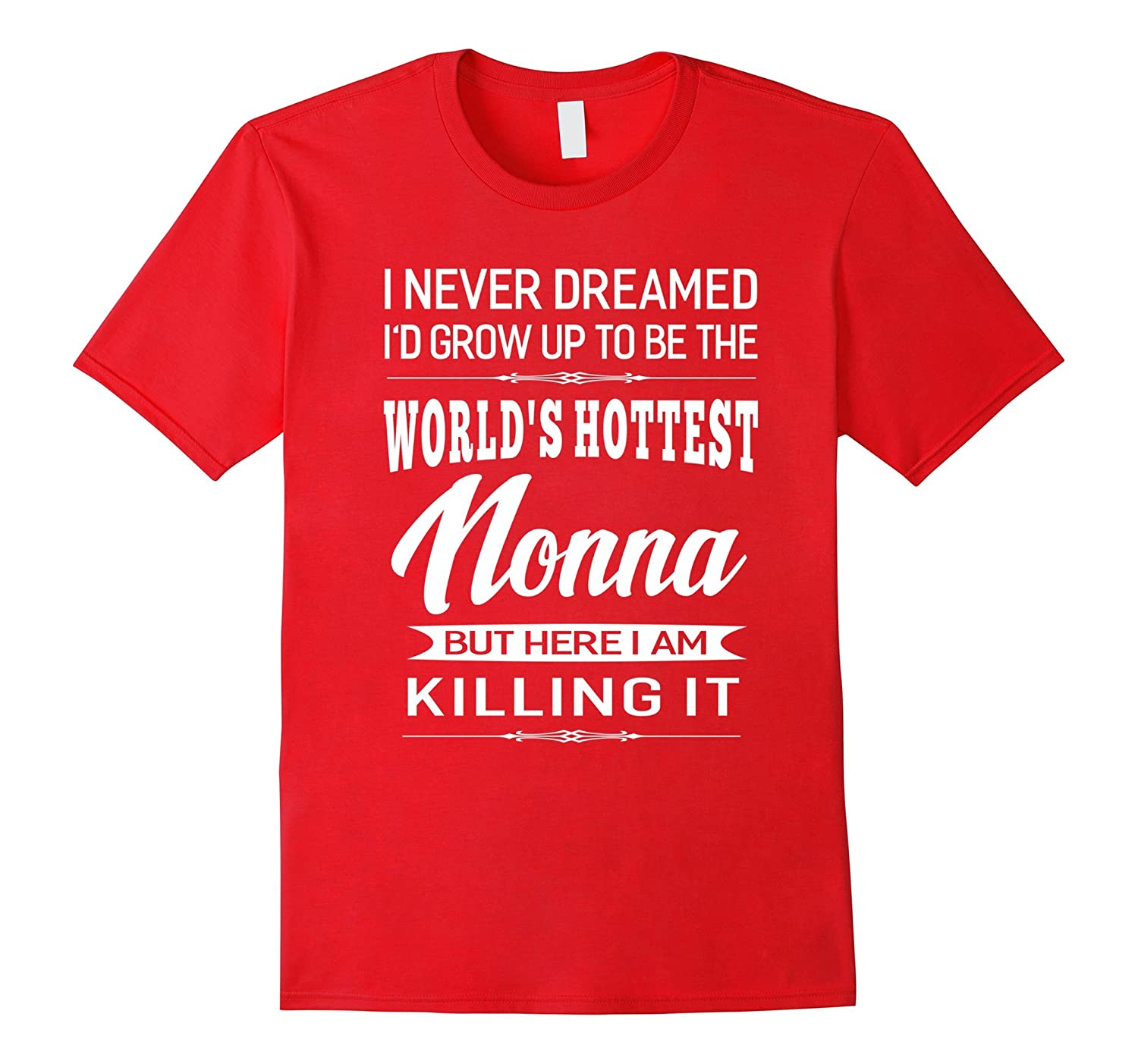 Womens Worlds Hottest Nonna Grandma Gifts T-shirt-TJ